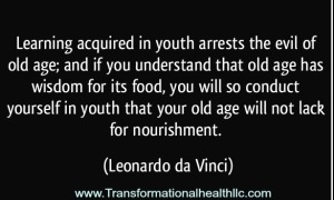 learning-acquired-in-youth-arrests-the-evil-of-old-age-and-if-you-understand-that-old-age-has-wisdom-for-its-food